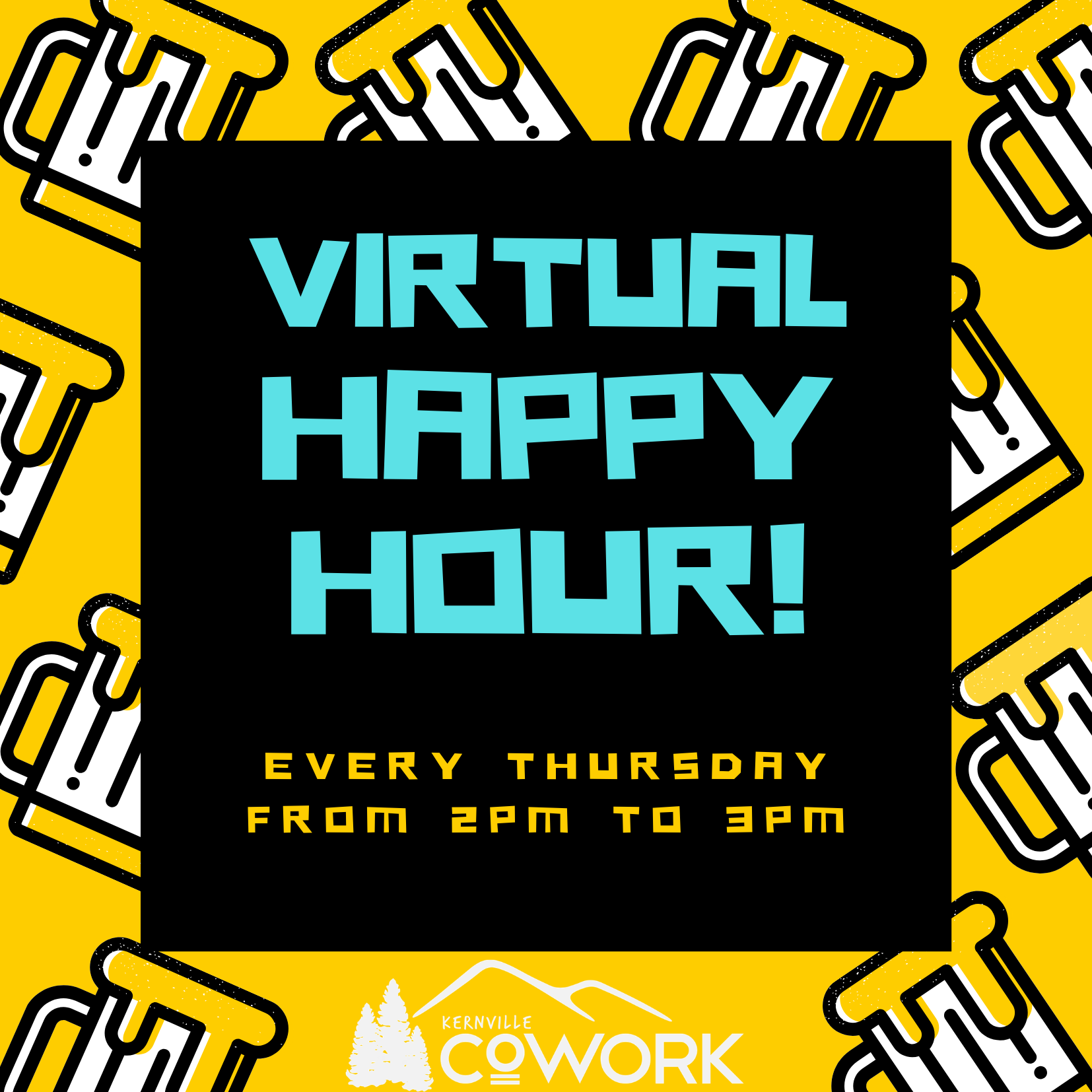 Kernville Cowork Virtual Happy Hour!